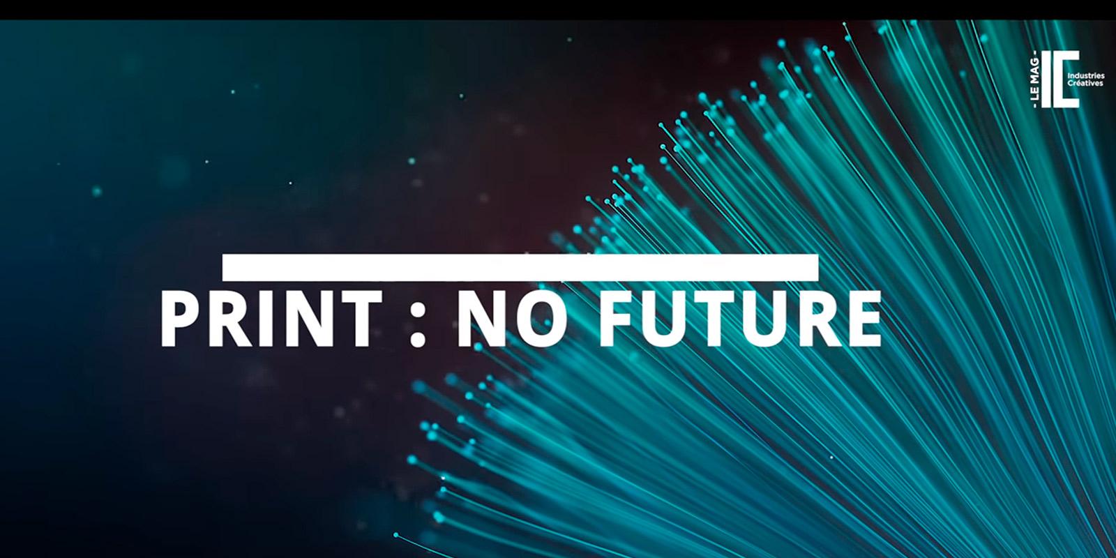 Print : Now Futur !